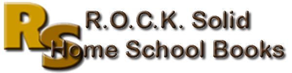 R.O.C.K. Solid Home School Books