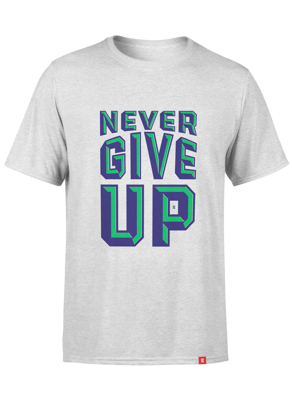 Never Give Up Men Round Neck T-Shirt