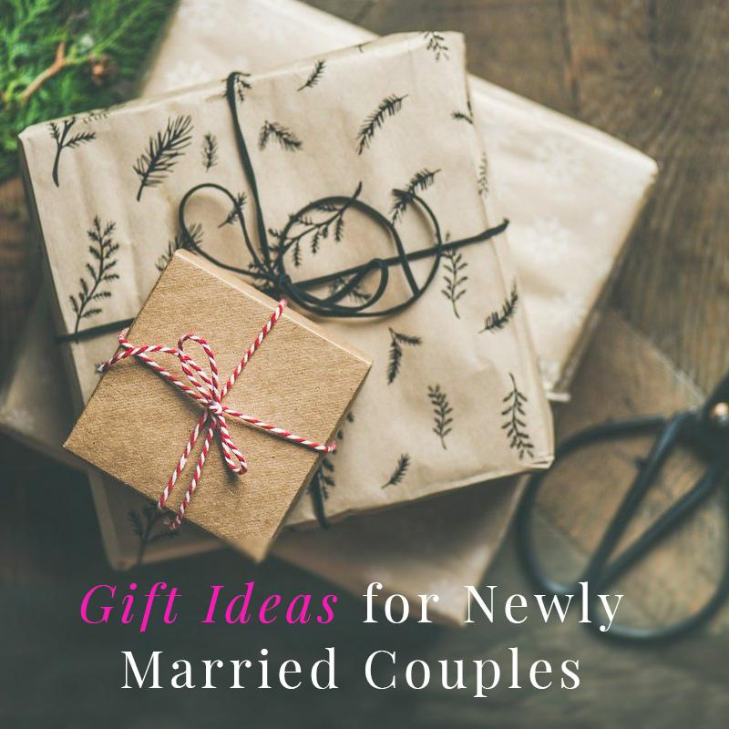 Top 10 Gift Ideas for Newly Married Couples