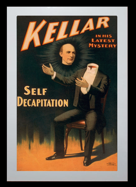 Magic Poster Print - Kellar - Self Decapitation