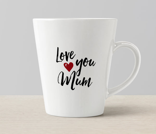 "Mother's Day ""Love you Mum"" Latte Coffee Mug"