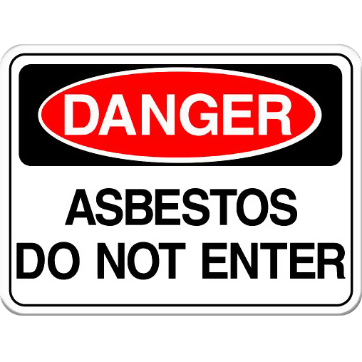 Danger: Asbestos - Do Not Enter