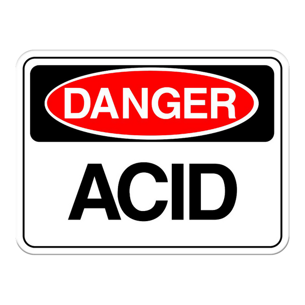 Danger: Acid Sign