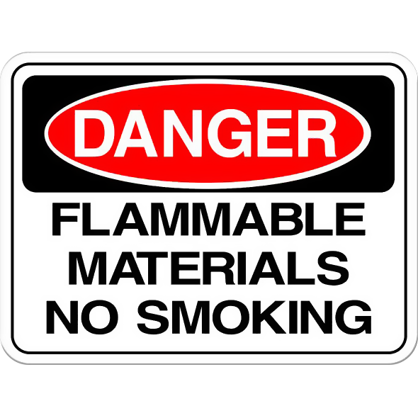 Danger: Flammable Materials, No Smoking