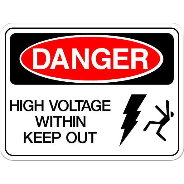 Danger: High Voltage Within - Keep Out