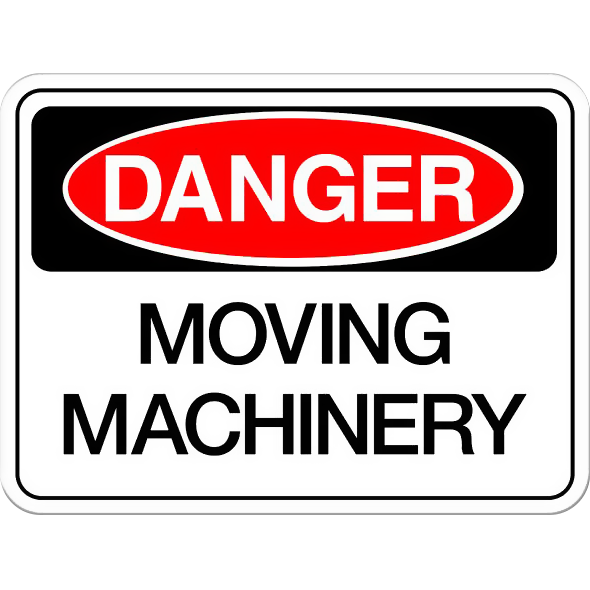 Danger: Moving Machinery