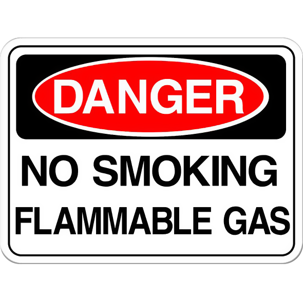 Danger: No Smoking - Flammable Gas