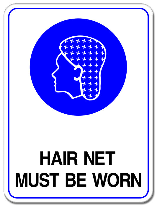 Hair Net Must Be Worn