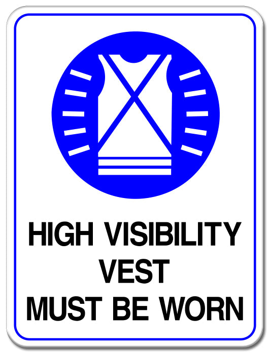 High Visibility Vest Must Be Worn
