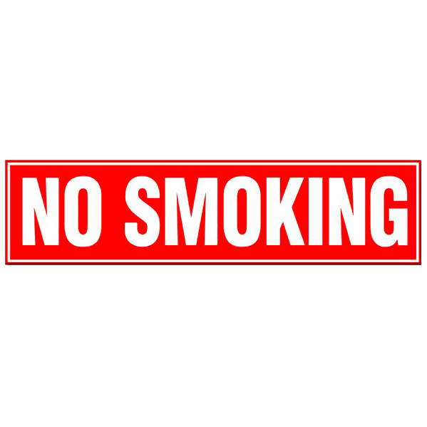 No Smoking - White Text on Red