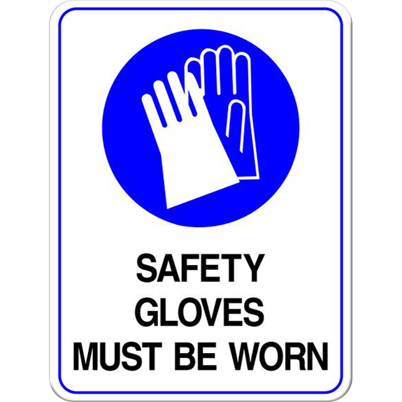 Safety Gloves Must Be Worn PPE Sign