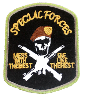 Patch Embroidered - Special Forces - Mess with the best