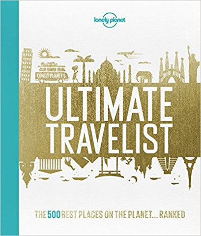 Lonely Planet's Ultimate Travelist - Hardback