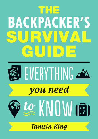 The backpackers survival guide