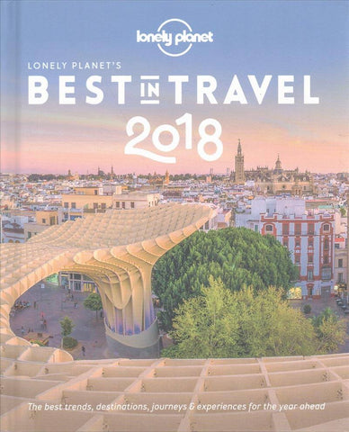 Lonely Planet Best in Travel 2018
