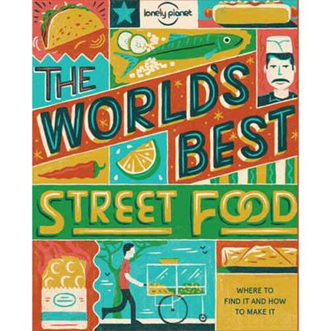 Lonely Planet's worlds best street food & where to find it