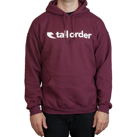 Tall Order Font Hooded Sweatshirt - Maroon