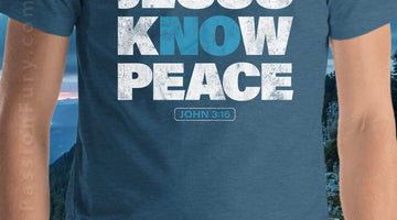 Top 10 Know Jesus Know Peace T-Shirt Designs