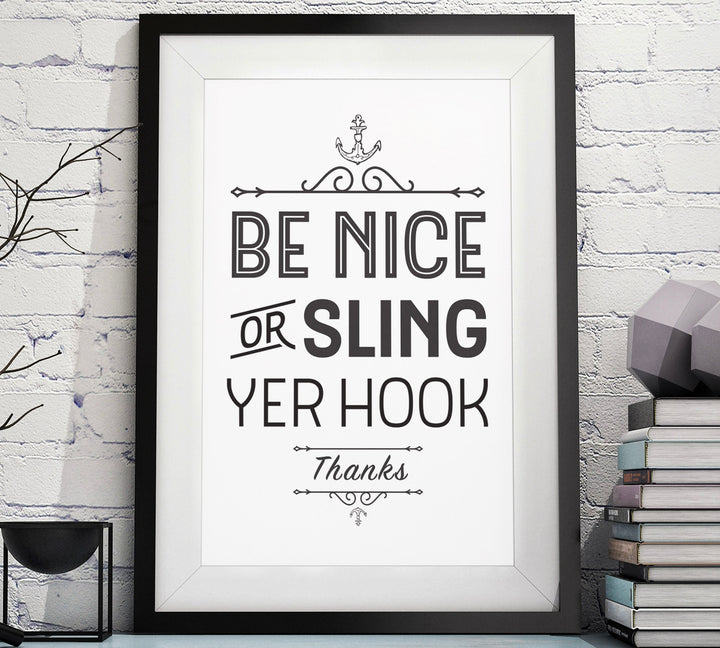 Be Nice or Sling Yer Hook Downloadable Digital Prints image