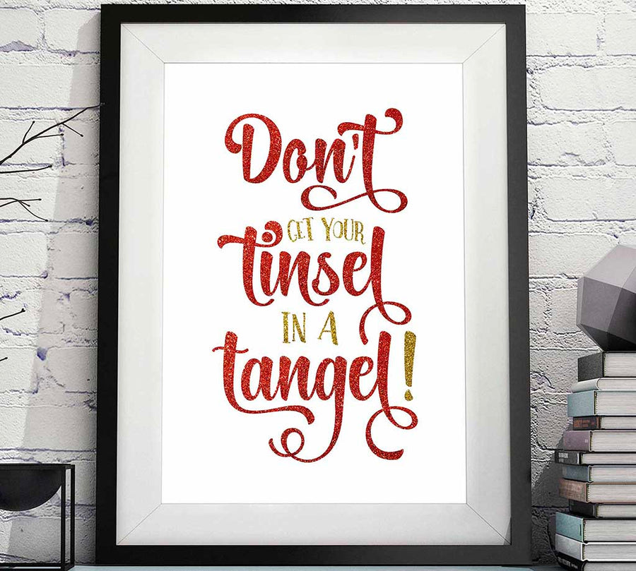 don't get your tinsel in a tangle Christmas printable