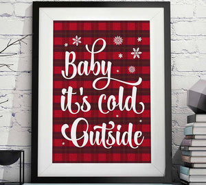 baby its cold outside Christmas printable