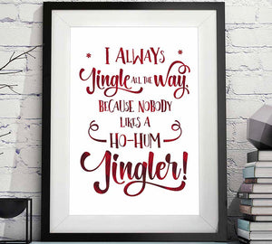 i always jingle all the way nobody likes ho hum jingler Christmas printable