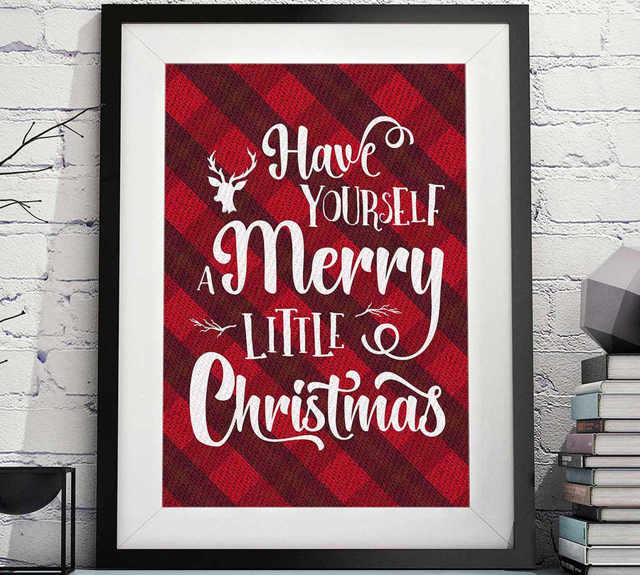 have yourself a merry Christmas print