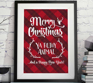 merry Christmas ya filthy animal Christmas printable