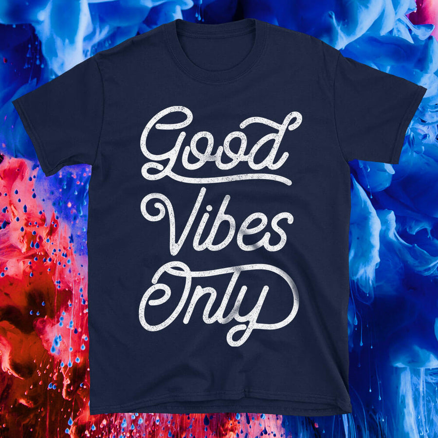 showcase image of Good Vibes Only Tshirt