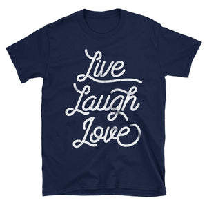 Live Laugh Love Motivational Quote Tshirt in navy blue
