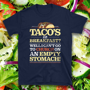 Taco Lover - Funny Christian Church Quote Meme