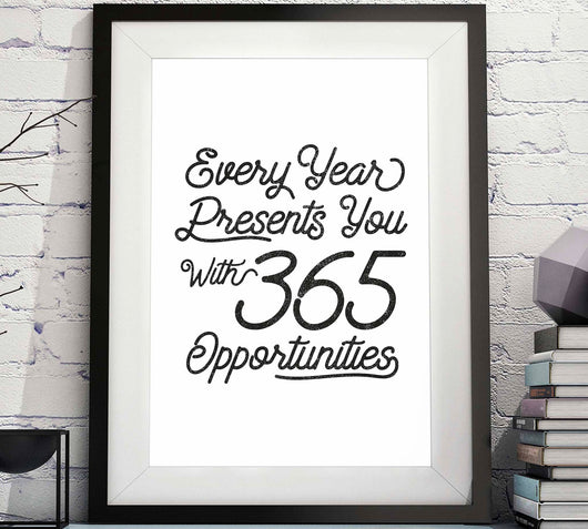 365 Days, Opportunities Decor, Opportunities Print, Instant Download