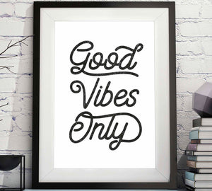Good Vibes Only Printable Art