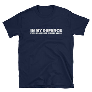 In My Defence - Bible Study Funny Christian tee design in blue