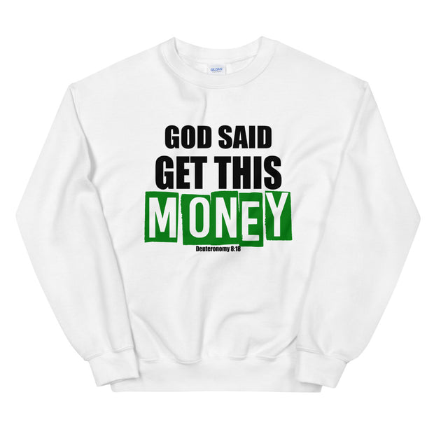 Get This Money Crewneck