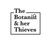 The Botanist & Her Thieves