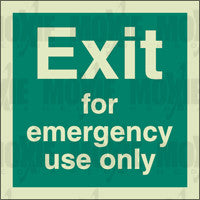 Exit For Emergency Use Only (150X150mm) Photoluminescent Sign