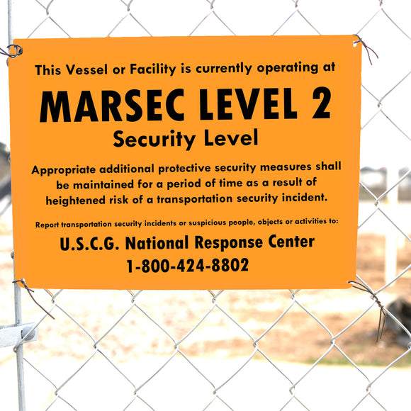 MARSEC Level 2 sign on facility gate