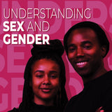 Understanding Sex and Gender