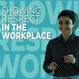 Showing Respect in the Workplace