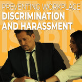 Preventing Discrimination and Harassment in the Workplace