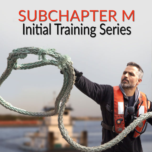 Subchapter M Initial Training Series
