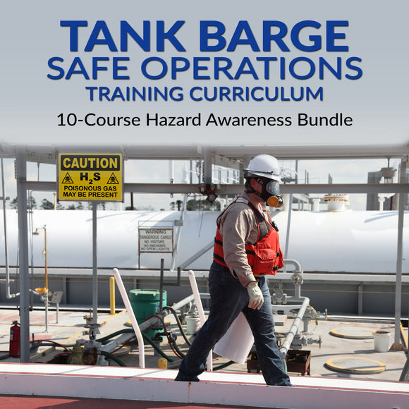 Tank Barge Safe Operations Training Curriculum