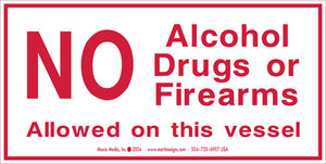 "No Alcohol Drugs or Firearms 2.5"" x 5"" Vinyl Sticker"