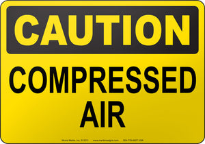 Caution: Compressed Air