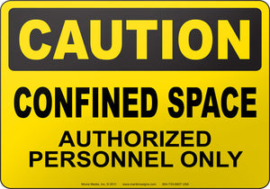 Caution: Confined Space Authorized Personnel Only
