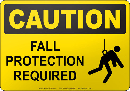 Caution: Fall Protection Required