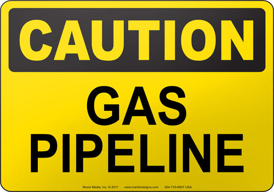 Caution: Gas Pipeline