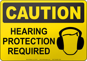 Caution: Hearing Protection Required