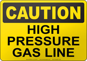 Caution: High Pressure Gas Line